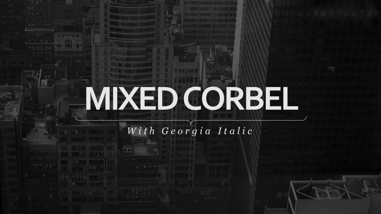Wait is Corbel a system PC font? Yep
