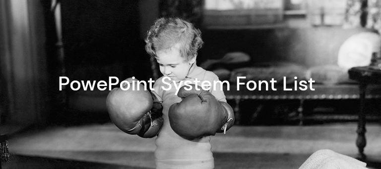 Official list of approved PowerPoint system fonts for PC and